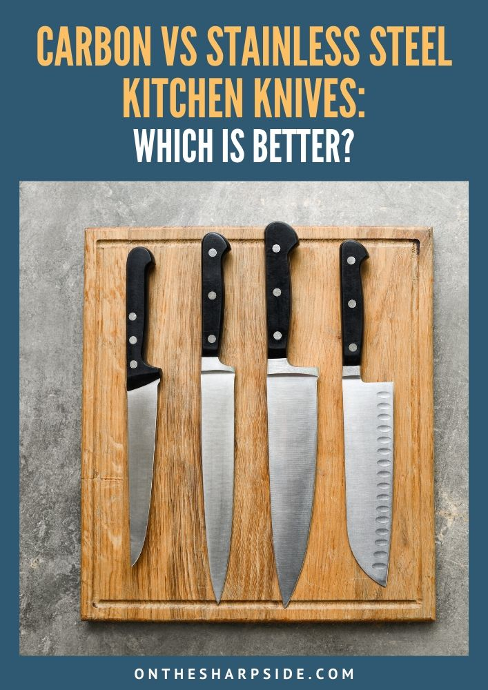 carbon vs stainless steel knives